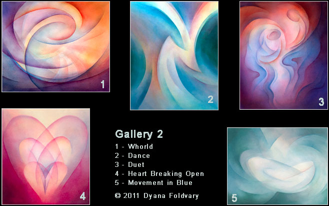 Watercolor Paintings - Gallery 2, Whorld, Dance, Duet, Heart Breaking Open, Movement in Blue. © 2011 Dyana Foldvary
